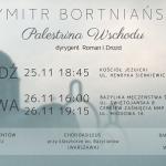 25 listopad 2017 - Koncert chóralny - DYMITR BORTNIAŃSKI - Palestrina Wschodu